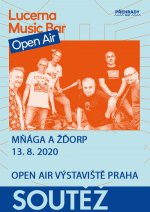 soutěž Lucerna Music Bar Open Air - Mňága a Žďorp - 13.8.2020