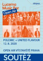 soutěž Lucerna Music Bar Open Air - Polemic + United Flavour - 12.8.2020