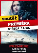 soutěž PREMIÉRA filmu Rogue One: Star Wars Story ve 3D v PREMIERE CINEMAS